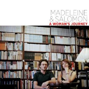 MADELEINE & SALOMON A WOMANS JOURNEY CD Release Shows NYC-Cambridge-Baltimore  Tuesday January 30th 7:30pm Drom 85 Avenue A New York NY 10009 Tickets & Info  Wednesday January 31st 8:15pm Lilypad 1353 Cambridge St Cambridge MA 02139 Tickets & Info  Thursday February 1st8pm Andie Musik 409 N Charles St Baltimore MD 21201 Tickets & Info  New CD  http://ift.tt/2lpI2sa  Artist:MADELEINE & SALOMON Title:A WOMANS JOURNEY Label:Tzigart/Promiseland PL0012 Release Date:JANUARY 12 2018 Artist…