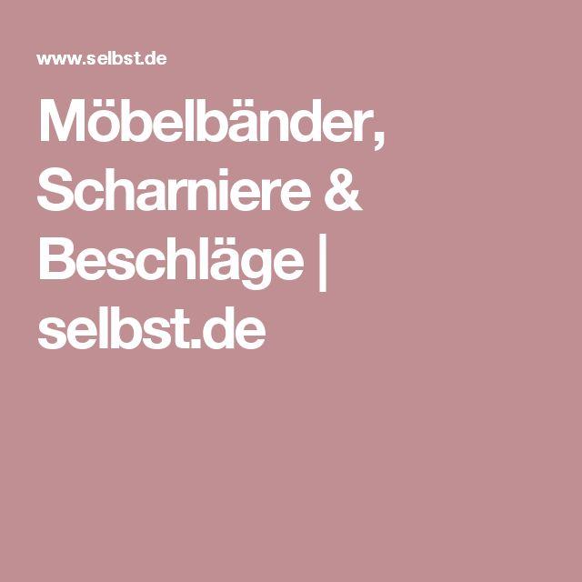 Möbelbänder, Scharniere & Beschläge | selbst.de