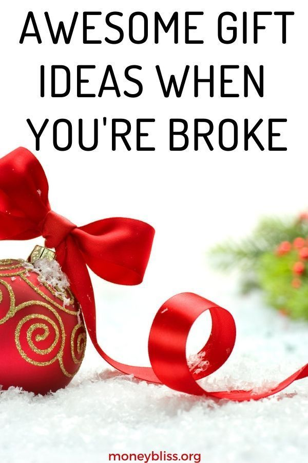 Awesome Gift Ideas When You Re Broke Money Bliss Christmas On A Budget Frugal Gift Saving Money