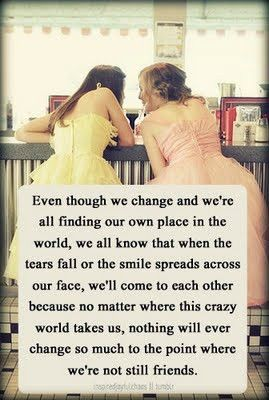 This is so true of many of my closest friends. We are all out in the world doing our own thing, but no matter what, we will always be best friends :)