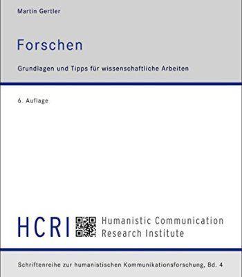 Forschen: Grundlagen und Tipps für wissenschaftliche Arbeiten (German Edition) PDF