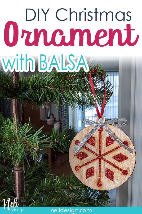 Diy Balsa Christmas Ornaments Nelidesign Christmas Ornaments Wood Christmas Decorations Diy Christmas Ornaments