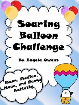 Students will love this fun activity learning about mean, median, mode and range.  Students will use a balloon to gather data.  After they have gathered the data, they will use it to calculate mean, median, mode and range.Check out these other great products!Mean, Median, Mode and Range Task CardsMean, Median, Mode and Range Bundle5th Grade Common Core Word Problem Task Cards