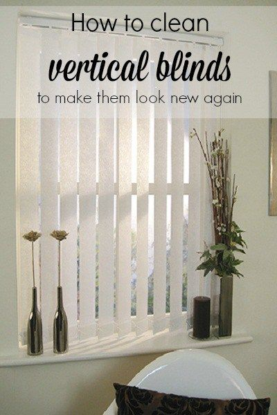 How to clean vertical blinds to make them look like new again