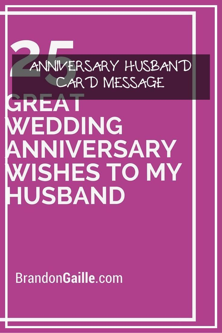 10 Topmost Anniversary Husband Card Message In 2020 Husband Card Anniversary Cards For Husband Anniversary Quotes For Him