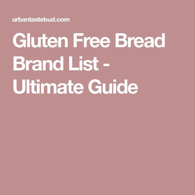 Gluten Free Bread Brand List - Ultimate Guide