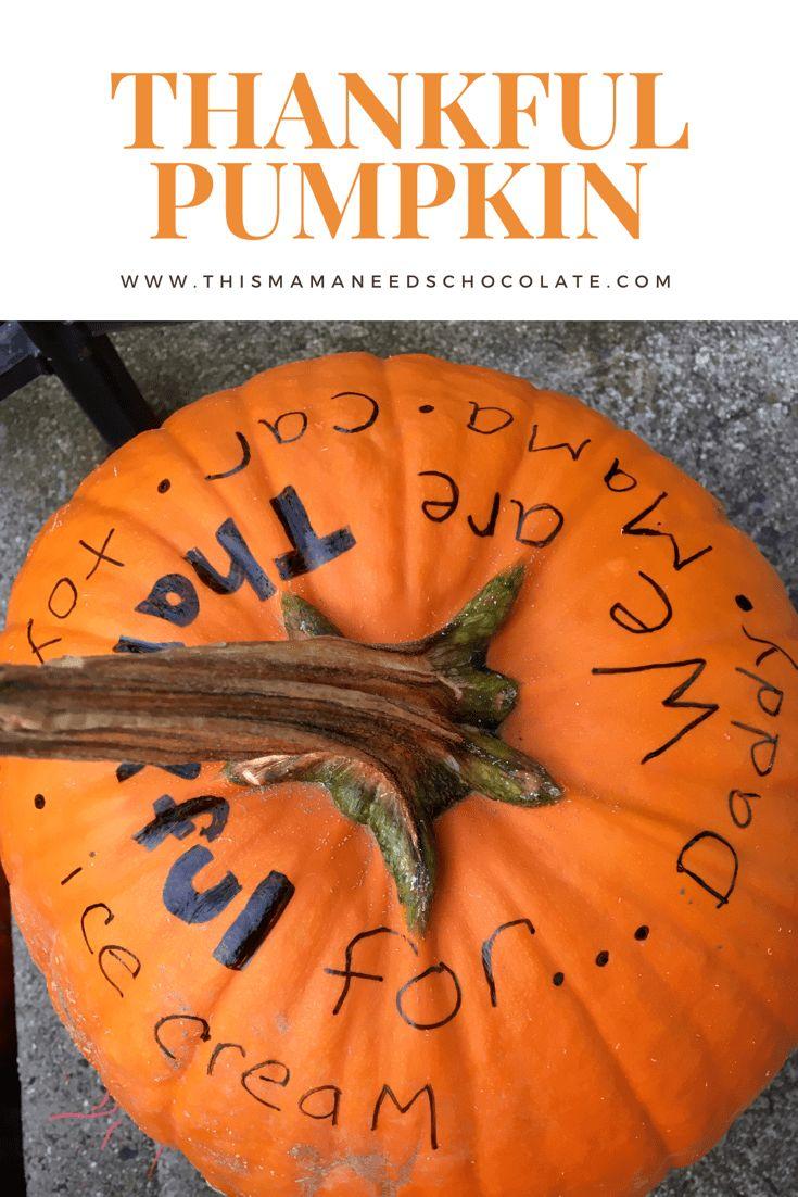 Start a new family tradition reusing your pumpkins: Thankful Pumpkin
