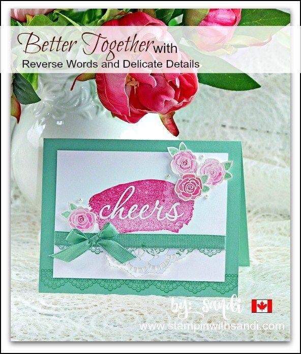 Better Together Girlfriend card by Sandi @ www.stampinwithsandi.com