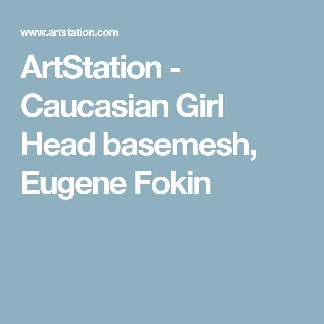 ArtStation - Caucasian Girl Head basemesh, Eugene Fokin