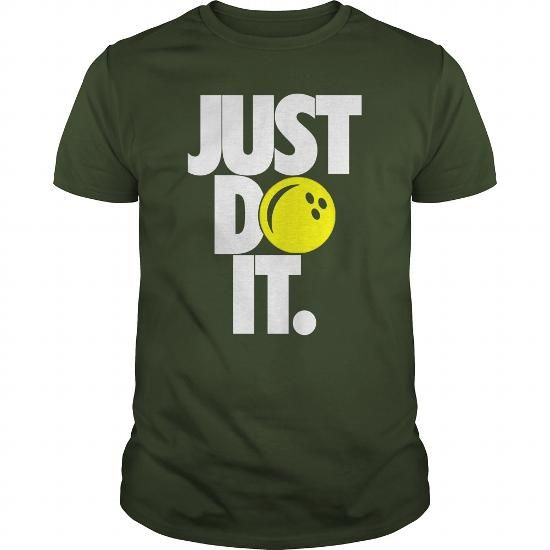 Awesome Tee Just do it  Bowling  0616 T shirt