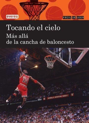 Tocando el cielo: más allá de la cancha de baloncesto / Eduardo Garcia Ablanedo.  El baloncesto es un juego que ha conquistado en todo el mundo a niños y mayores. En este libro descubrirás sus orígenes, su evolución, el secreto de su éxito. ¿Y sabías que todo comenzó con una cesta de melocotones?.