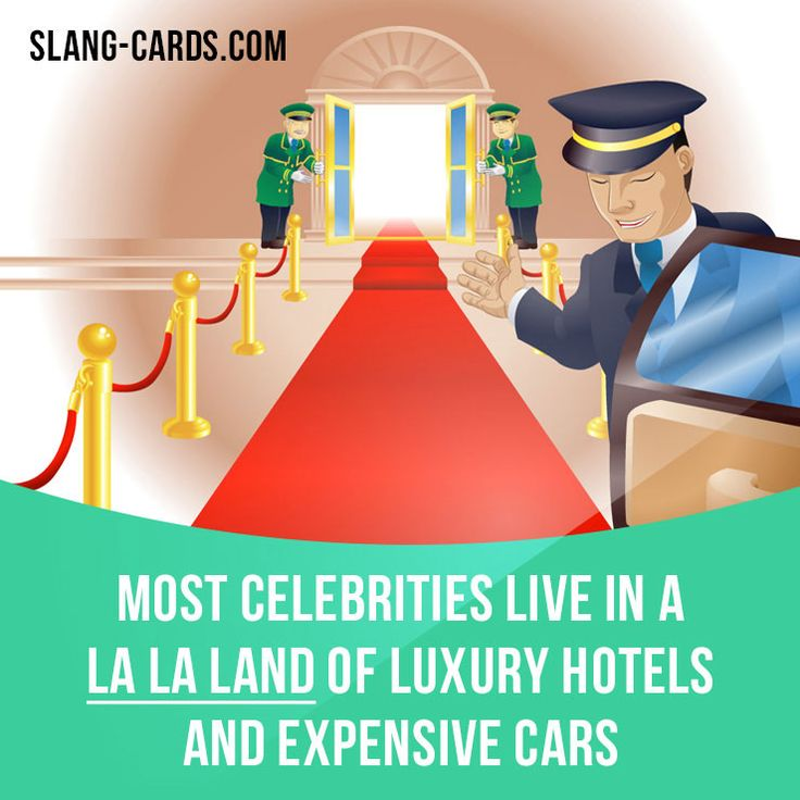 """""""La la land"""" means an unreal place, a fantastic dreamworld.  Example: Most celebrities live in a la la land of luxury hotels and expensive cars.  Get our apps for learning English: learzing.com"""