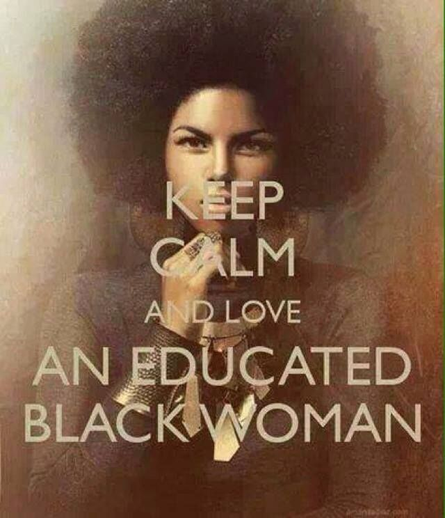 should a woman be more educated When a black woman says she is choosing to be single, most people assume she just can't get a man and it's not as if successful black women are driving black men into the arms of women of other races the census numbers confirm that black men largely still marry black women over any other race.