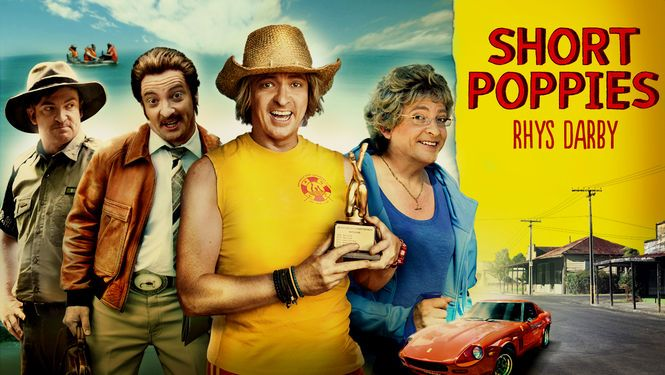 """Short Poppies -- """"A journalist is on assignment to ferret out the 'real' people of small-town New Zealand - eccentric nobodies all portrayed by comedian Rhys Darby."""""""