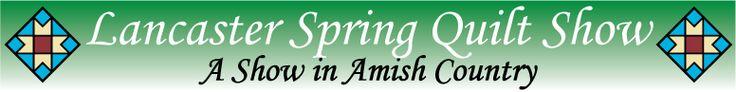 Lancaster Spring Quilt Show   March 13-16,2013
