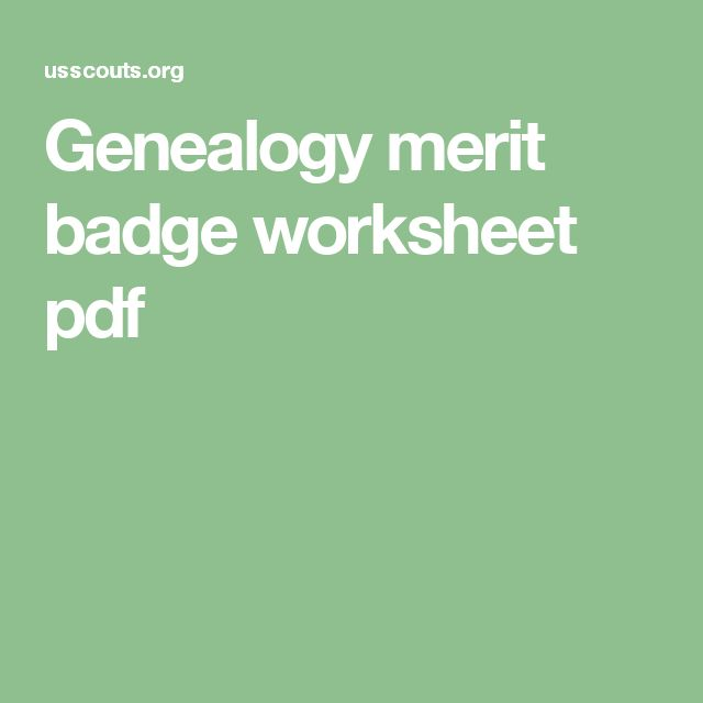 Genealogy Merit Badge Worksheet – Citizenship in the World Worksheet