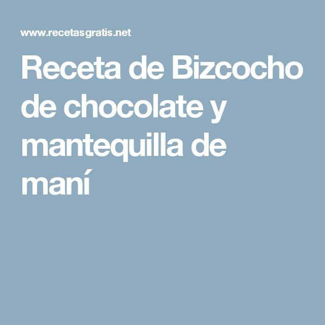 Receta de Bizcocho de chocolate y mantequilla de maní
