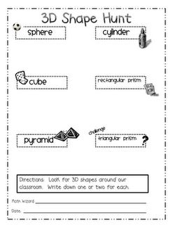 Will use this sheet to record (draw) the 3D shapes they find in the classroom-fun!