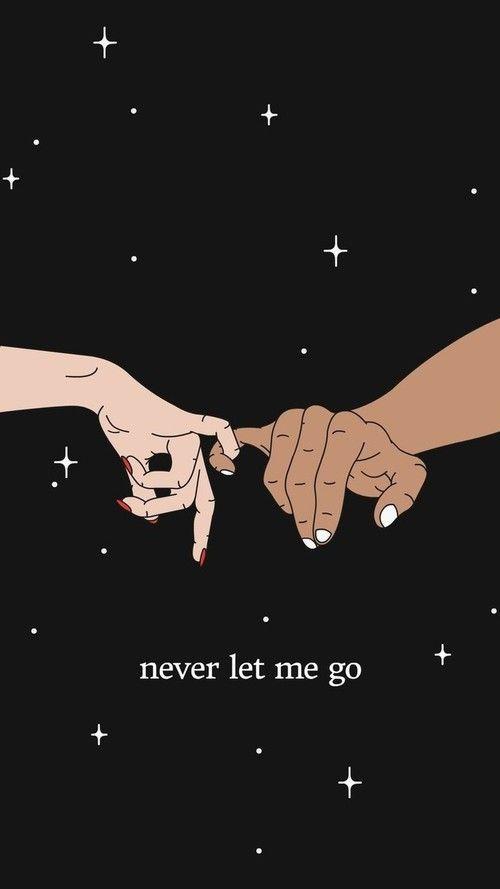 Nunca me dejes ir.