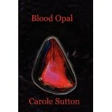 Blood Opal (Paperback)By Carole A Sutton