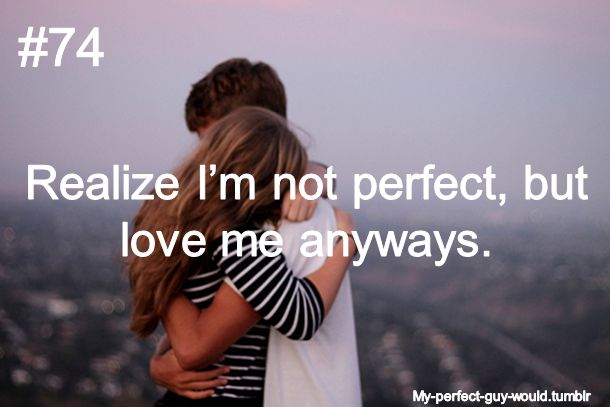 Im Sorry Im Not Perfect Guy Quotes Im Sorry Im Not Perfect Quotes