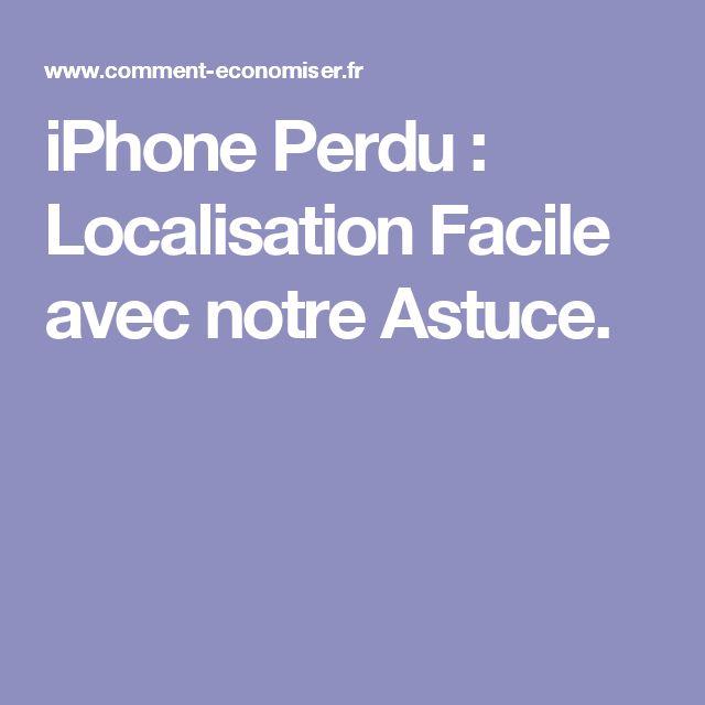 iPhone Perdu : Localisation Facile avec notre Astuce.