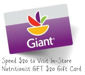 Giant Food Stores In-store Nutritionist visits for $20 for 1 hour - get $20 gift card after visit