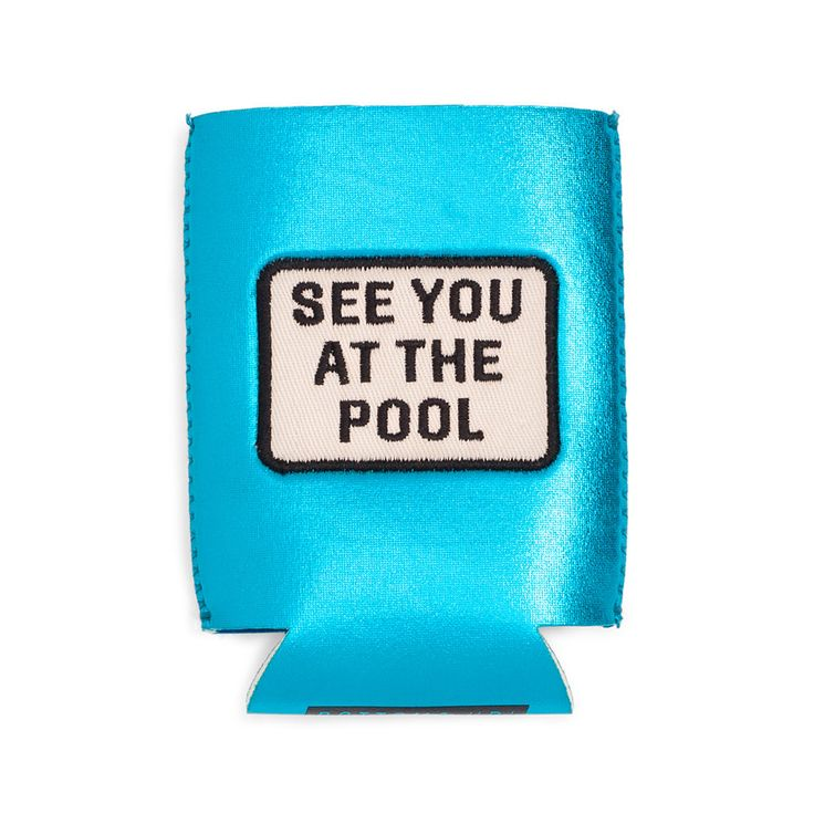 STYLE: see you at the pool the metallic neoprene is a dream! and the stitched on patches? to die for. itu2019s preeeetty much like putting a party dress on a drink our new drink sleeves are reserved