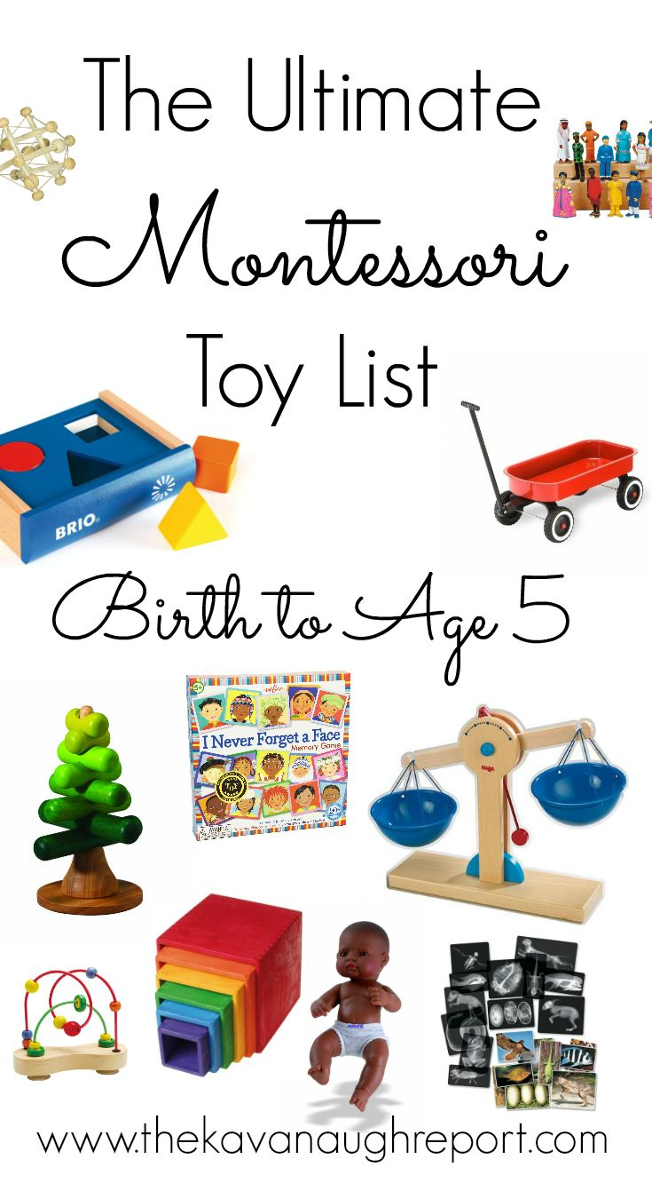 The Kavanaugh Report: The Ultimate Montessori Toy List -- Birth to Five