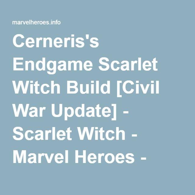 Cerneris's Endgame Scarlet Witch Build [Civil War Update] - Scarlet Witch - Marvel Heroes - Item Base