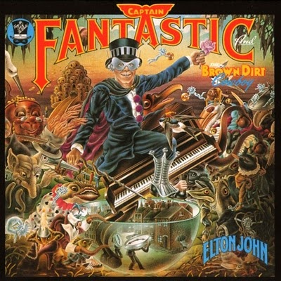 Elton John's 'Captain Fantastic & The Brown Dirt Cowboy'. I knew the lyrics to every song on this album!