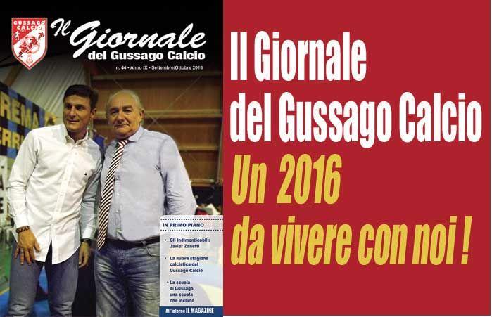 Il Giornale del Gussago Calcio, numero 44 (settembre-ottobre 2016) - http://www.gussagonews.it/giornale-gussago-calcio-numero-44-settembre-ottobre-2016/
