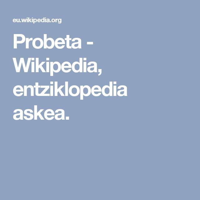 Probeta - Wikipedia, entziklopedia askea.