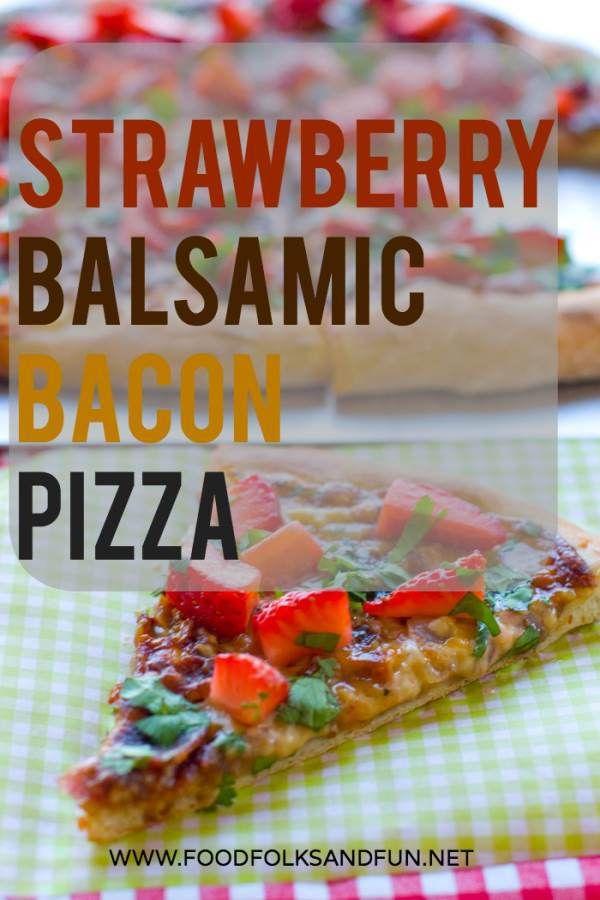 Strawberry Pizza Recipe with BACON!