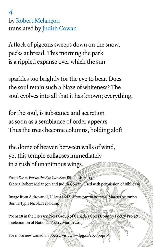 Poetry Month Day 22: 4 from For As Far As the Eye Can See by Robert Melancon, translated by Judith Cowan (Biblioasis)