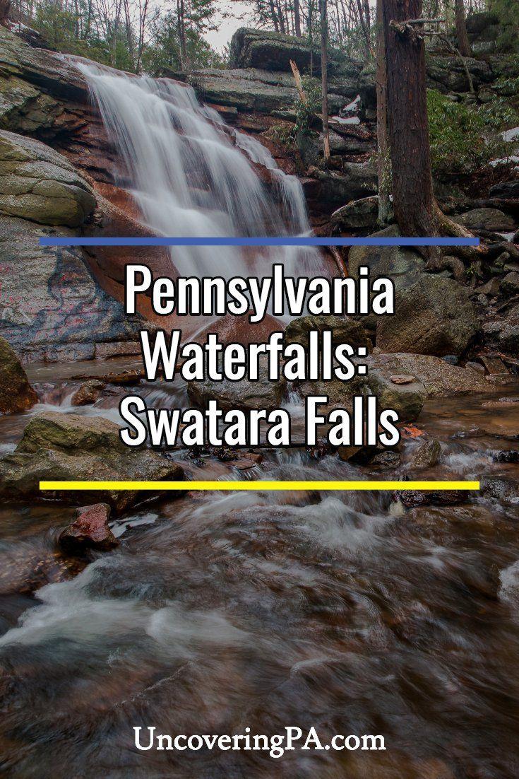 Pennsylvania Waterfalls How to Get to Swatara