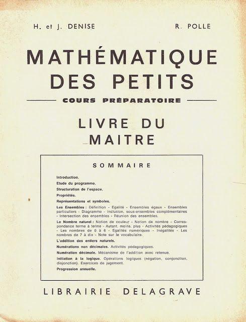 Denise, Polle, Mathématique des petits CP, livre du maître (1970)