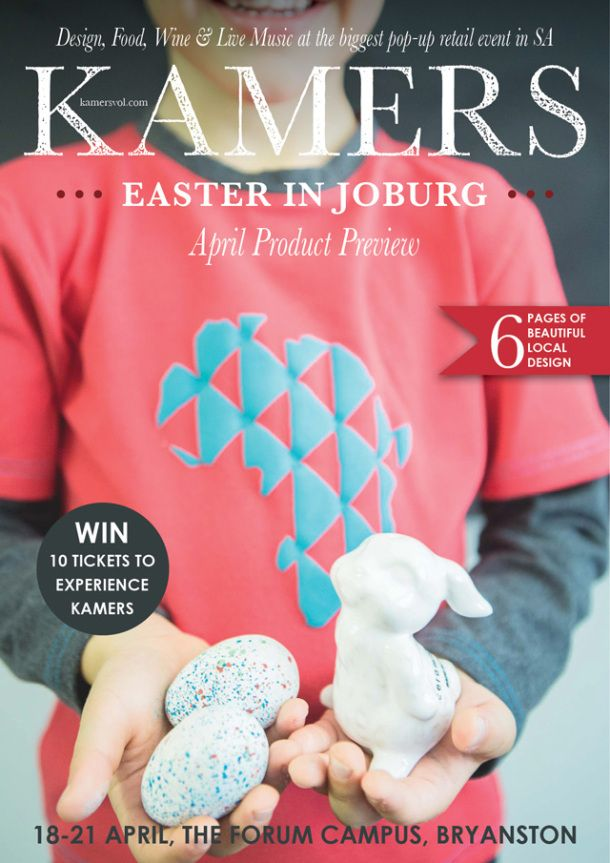 Look out for the KAMERS Easter in Joburg April-2014 Product Preview Catalogue coming soon