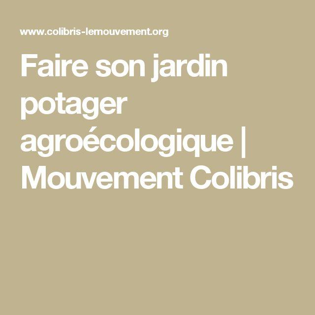 Faire son jardin potager agroécologique | Mouvement Colibris