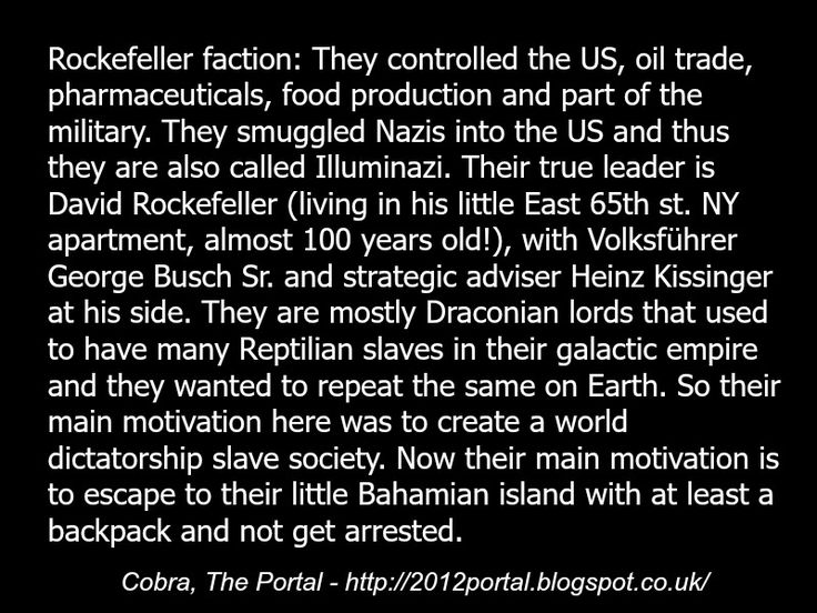 Cobra, Rockefellers, illuminati, reptilians, global conspiracy,  george bush, the cabal, draco, quote, extraterrestrials, aliens, quote