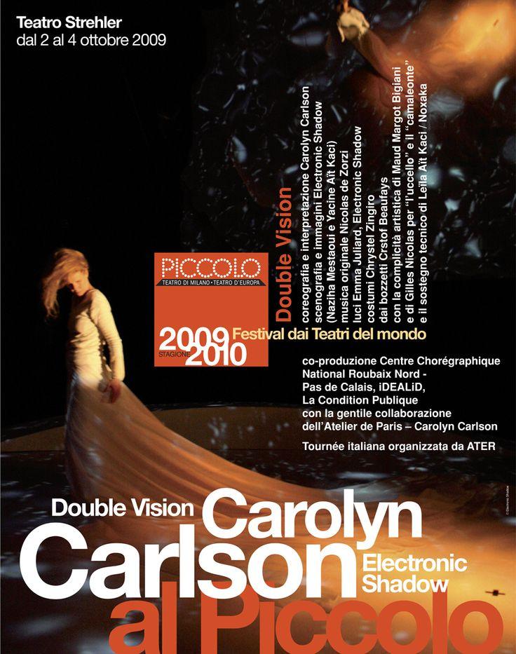 2009/10 Carolyn Carlson – Double Vision / Electric Shadow, Festival dai Teatri del mondo, Teatro Strehler