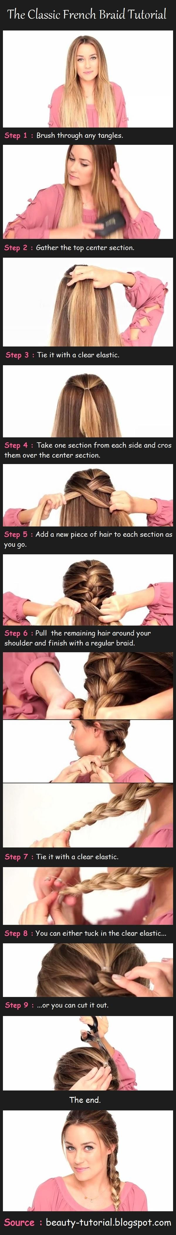 The Classic French Braid Step-By-Step Pictorial - It's all about using a clear plastic hair tie!