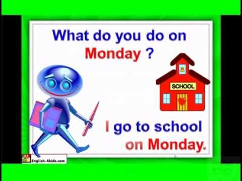 English for children,ESL Kids Lessons - Days of the week, Monday, Tuesday.flv