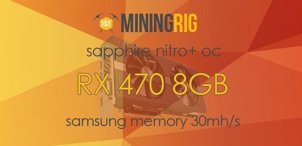 Best BIOS ROM for Sapphire Nitro+ RX 470 8GB OC Samsung Memory 29-30 Mh/s  #SapphireNitro #RX470 #8GB #BIOS #Mining #GPUMining #MiningRig #Ethereum #Decred #DualMining #Hashrate #Overclock #BestOf #Tutorial