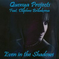 Quenya Projects (feat. Daphne Braaksma) - Even in the Shadows by Quenya Projects on SoundCloud