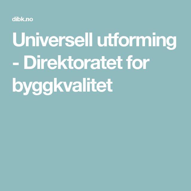 Universell utforming - Direktoratet for byggkvalitet