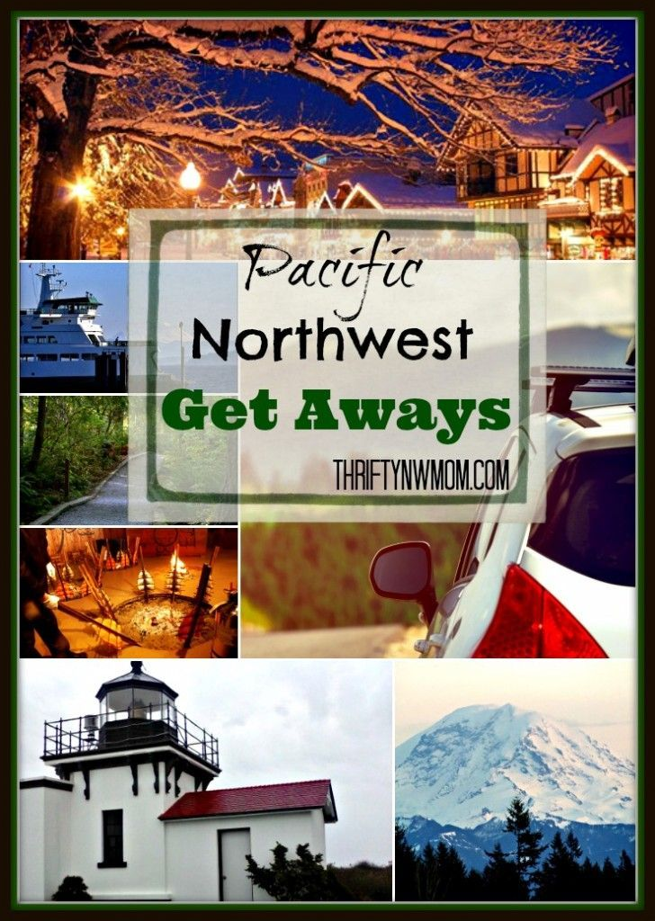 Cheap Weekend Getaways- in the Pacific Northwest- groupon and other deals! Updated regularly!!