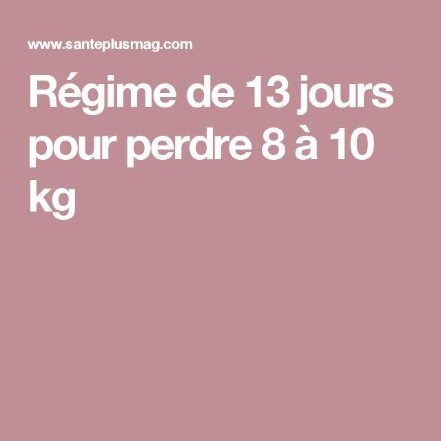 Régime de 13 jours pour perdre 8 à 10 kg lire la suite / http://www.sport-nutrition2015.blogspot.com