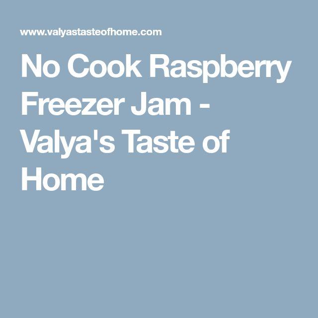 No Cook Raspberry Freezer Jam - Valya's Taste of Home