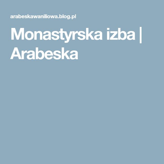 Monastyrska izba   Arabeska